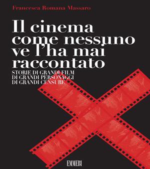 Il Cinema come nessuno ve l'ha mai raccontato