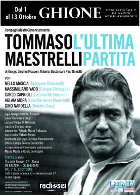 Tommaso Maestrelli rivive al teatro Ghione