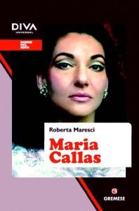 Maria Callas di Roberta Maresci (Gremese)