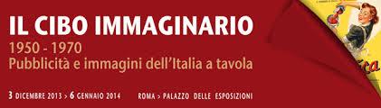 Cibo immaginario: pubblicità e immagini dell'Italia a tavola