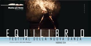 Danza, all'Auditorium di Roma il Festival Equilibrio