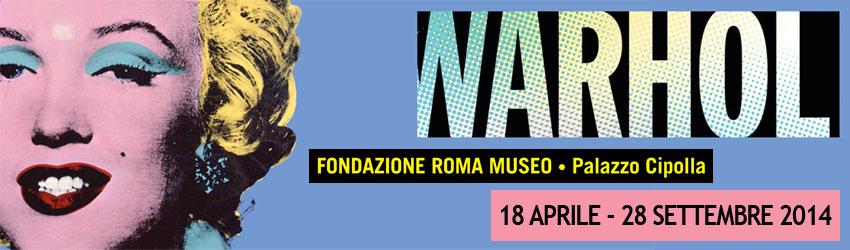 Andy Warhol arriva a Roma, a Palazzo Cipolla